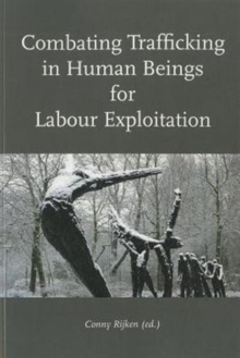 Combating Trafficking in Human Beings for Labour Exploitation, Paperback Book