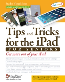 Tips and Tricks for the iPad for Seniors, Paperback Book