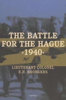 Battle for the Hague 1940, Paperback Book