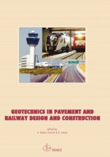Geotechnics in Pavement and Railway Design and Construction, Hardback Book
