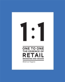1 to 1 The essence of Retail Branding and Design, Hardback Book