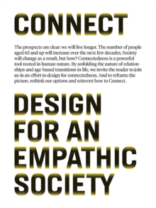 Connect : Design for an Empathic Society, Paperback / softback Book