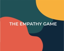 The Empathy Game : Playfully Connect on a Deeper Level, Game Book