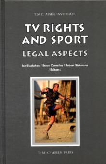 TV Rights and Sport : Legal Aspects, Hardback Book
