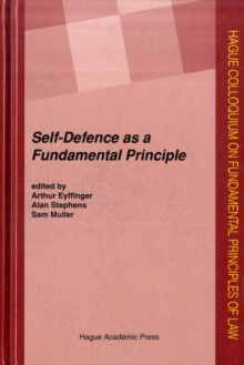 Self-Defence as a Fundamental Principle, Hardback Book