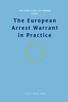 The European Arrest Warrant in Practice, Hardback Book