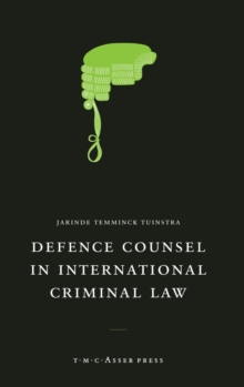 Defence Counsel in International Criminal Law, Hardback Book
