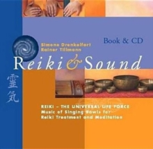 Reiki Sound Book : Reiki - the Universal Life Force, Mixed media product Book