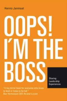 Oops! I'm the Boss : Sharing Leadership Experience, Paperback / softback Book