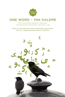 One Word - Yak Kaleme : 19th Century Persian Treatise Introducing Western Codified Law, Paperback Book