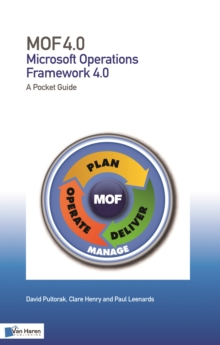 MOF (Microsoft Operations Framework): A Pocket Guide: V 4.0 (2008) : IT Service Operations Management Version 4.0, Paperback / softback Book