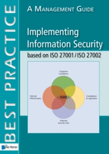 Implementing Information Security Based on ISO 27001/ISO 27002 : A Management Guide, Paperback Book