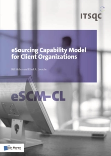 eSourcing Capability Model for Client Organizations: ESCM-CL, Paperback / softback Book