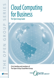 Cloud Computing for Business: The Open Group Guide, Paperback Book