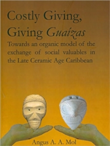 Costly Giving, Giving Guaizas, Paperback / softback Book