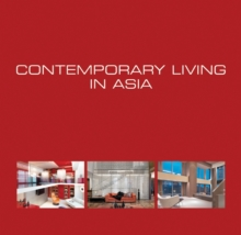 Contemporary Living in Asia, Hardback Book