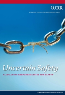 Uncertain Safety : Allocating Responsibilities for Safety, Paperback / softback Book
