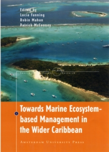 Towards Marine Ecosystem-Based Management in the Wider Caribbean, Paperback Book