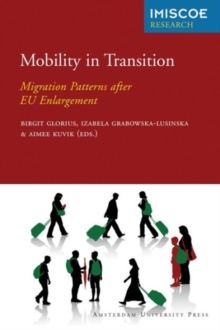 Mobility in Transition : Migration Patterns after EU Enlargement, Paperback / softback Book