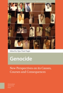 Genocide : New Perspectives on its Causes, Courses and Consequences, Hardback Book