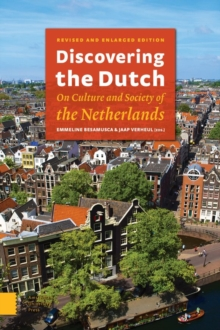 Discovering the Dutch : On Culture and Society of the Netherlands, Paperback Book