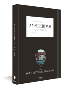 Amsterdam City Guide: Your Little Black Book, Paperback / softback Book