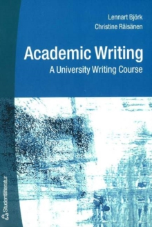 Academic Writing : A University Writing Course, Paperback Book