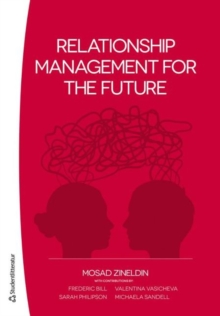 Relationship Management for the Future, Paperback Book