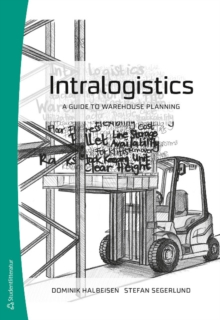 Intralogistics : A Guide to Warehouse Planning, Paperback Book