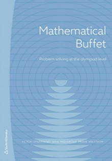 Mathematical Buffet : Problem Solving at the Olympiad Level, Paperback / softback Book