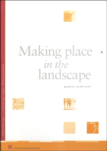 Making Place in the Landscape, Hardback Book