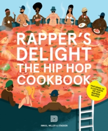 Rapper's Delight : The Hip Hop Cookbook, Paperback Book