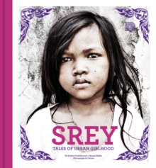 Srey : Tales of Urban Girlhood, Hardback Book