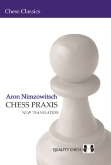 Chess Praxis: New Translation, Paperback Book