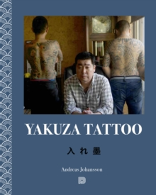 Yakuza Tattoo, Hardback Book