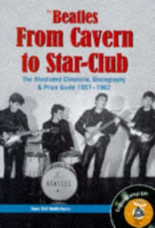 The Beatles - From Cavern To Star Club, Hardback Book