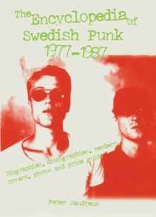 The Encyclopedia Of Swedish Punk 1977-1987, Hardback Book