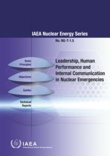 Leadership and Management for Safety : IAEA Safety Standards Series No. GSR Part 2, Paperback Book