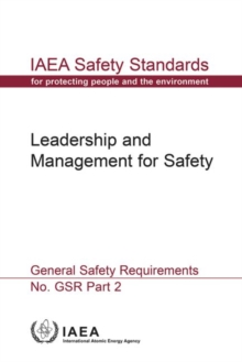 Leadership and Management for Safety : General Safety Requirements, Paperback / softback Book