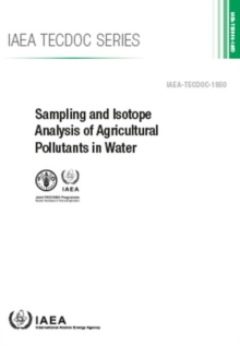 Sampling and Isotope Analysis of Agricultural Pollutants in Water, Paperback / softback Book