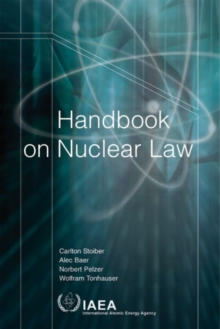 Handbook on Nuclear Law, Paperback Book