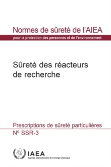 Safety of Research Reactors : Specific Safety Requirements, Paperback / softback Book