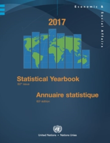 Statistical yearbook 2017 : sixtieth issue, Hardback Book