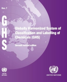 Globally harmonized system of classification and labelling of chemicals (GHS), Paperback / softback Book