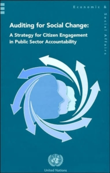 Auditing for Social Change : A Strategy for Citizen Engagement in Public Sector Accountability, Paperback Book