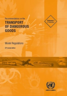 Recommendations on the transport of dangerous goods : model regulations, Paperback / softback Book