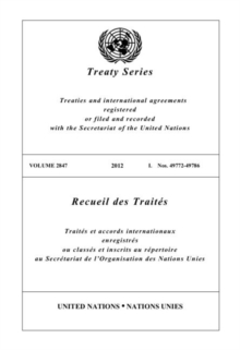 Treaty Series 2847 (English/French Edition), Paperback / softback Book