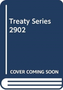Treaty Series 2902, Paperback / softback Book