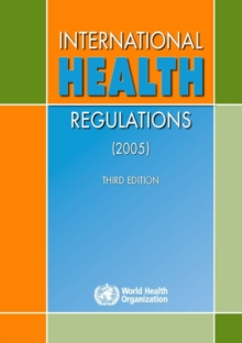 International Health Regulations (2005).Third Edition, Paperback / softback Book