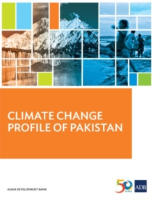 Climate Change Profile of Pakistan, Paperback / softback Book